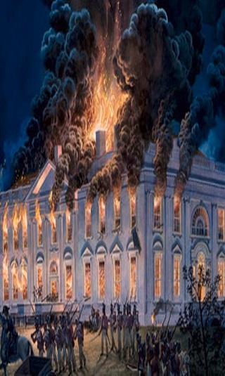 هكذا حُرق البيت الأبيض وهرب الرئيس الأميركي من واشنطن!